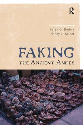 Faking the Ancient Andes book