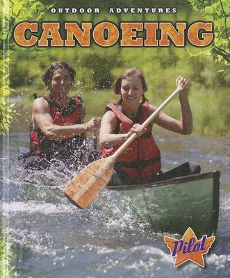 Canoeing by Sara Green