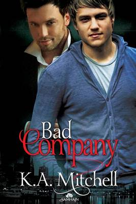 Bad Company by K A Mitchell