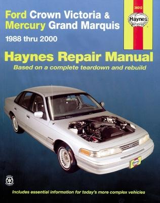 Ford Crown Victoria Automotive Repair Manual by Ken Freund