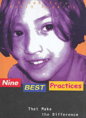 Nine Best Practices: That Make a Difference by Robin Fogarty