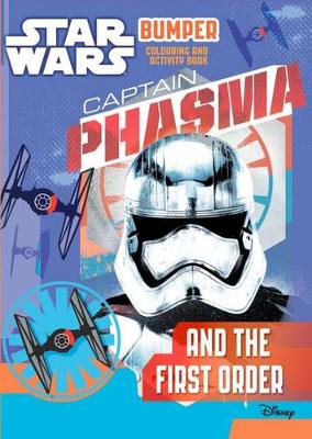 Star Wars: Bumper Colouring and Activity Book: Captain Phasma and the First Order by Star Wars