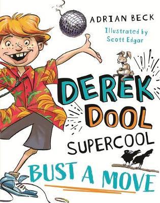 Derek Dool Supercool 1: Bust a Move book