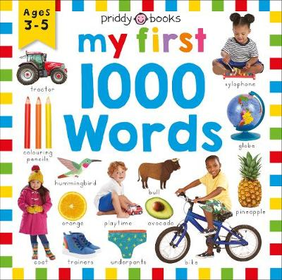 My First 1000 Words by Roger Priddy
