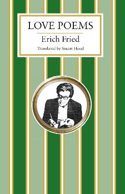 Love Poems by Erich Fried