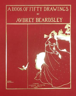 A Book of Fifty Drawings by Aubrey Beardsley book