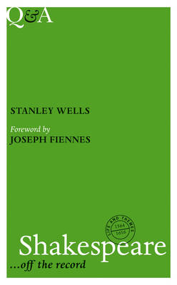 Q&A Shakespeare by Stanley Wells