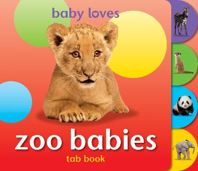 Baby Loves Tab Books: Zoo Babies book