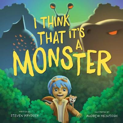 I Think That It's a Monster book