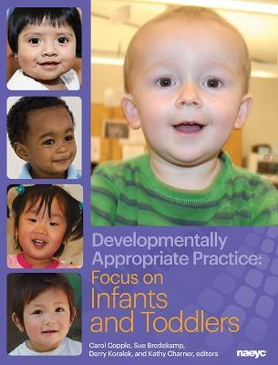 Developmentally Appropriate Practice by Carol Copple