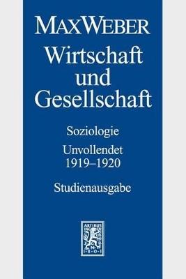 Max Weber - Studienausgabe by Knut Borchardt