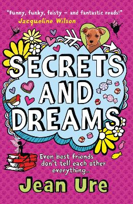 Secrets and Dreams by Jean Ure