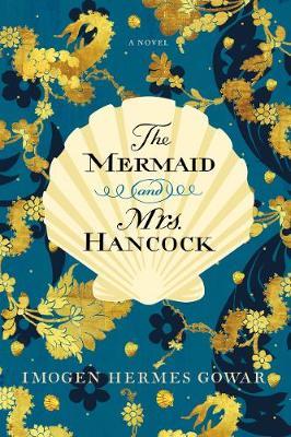 Mermaid and Mrs. Hancock book