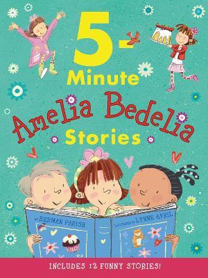 Amelia Bedelia 5-Minute Stories by Herman Parish