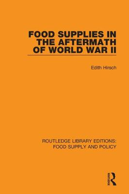 Food Supplies in the Aftermath of World War II book