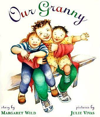 Our Granny by Julie Vivas