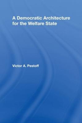 Democratic Architecture for the Welfare State book