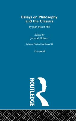Collected Works of John Stuart Mill by John M. Robson