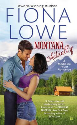 Montana Actually by Fiona Lowe