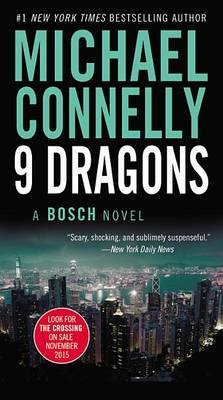 Nine Dragons by Michael Connelly