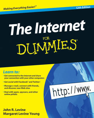 The Internet For Dummies by John R. Levine