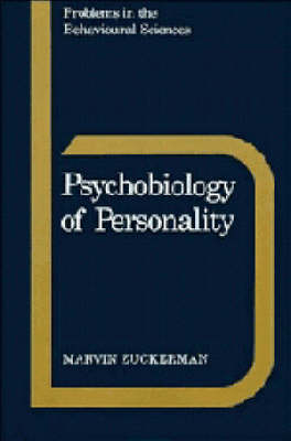 Psychobiology of Personality by Marvin Zuckerman