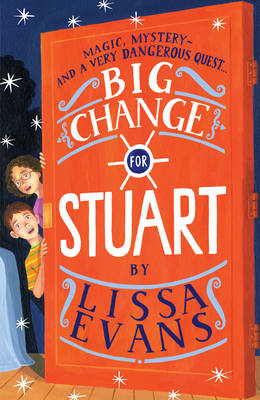 Big Change for Stuart by Lissa Evans