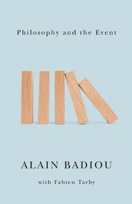 Philosophy and the Event by Alain Badiou