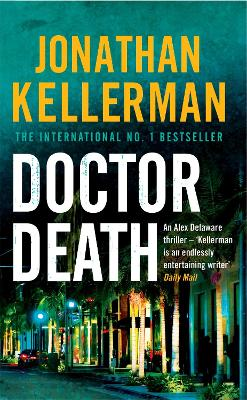 Doctor Death (Alex Delaware series, Book 14) by Jonathan Kellerman