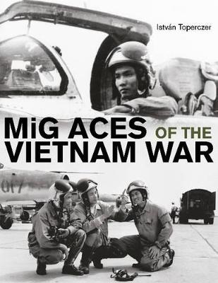 MiG Aces of the Vietnam War book