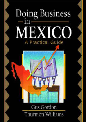 Doing Business in Mexico by Robert E Stevens