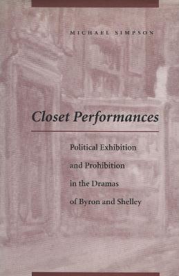Closet Performances by Michael Simpson