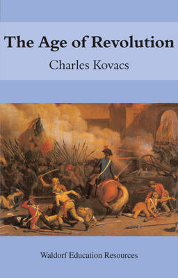 The Age of Revolution by Charles Kovacs