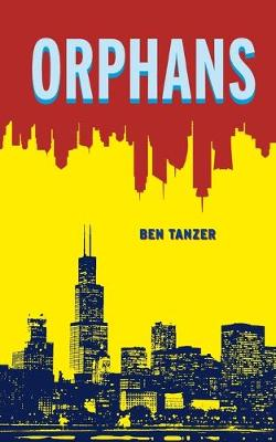 Orphans by Ben Tanzer