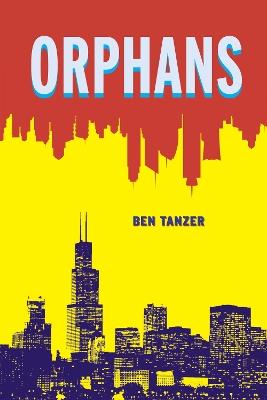 Orphans by Ben Tanzer