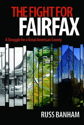 The Fight for Fairfax by Russ Banham