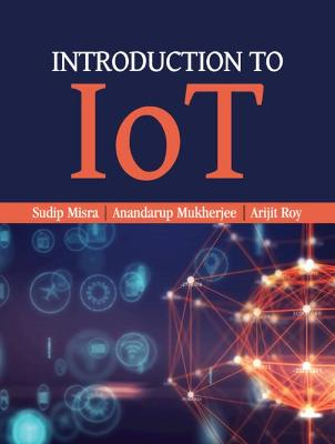 Introduction to IoT by Sudip Misra
