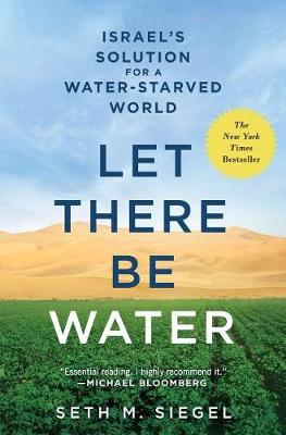 Let There Be Water by Seth M Siegel