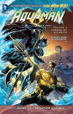 Aquaman Volume 3: Throne of Atlantis TP (The New 52) by Paul Pelletier