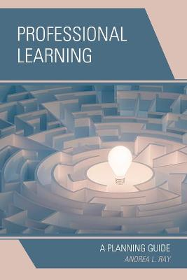 Professional Learning: A Planning Guide book