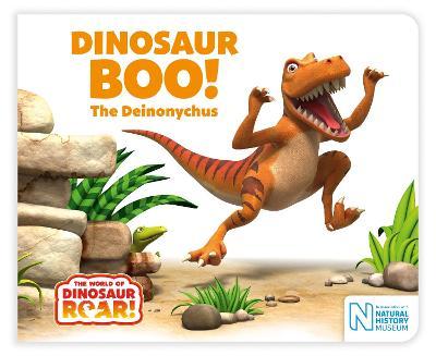 Dinosaur Boo! The Deinonychus by Jeanne Willis