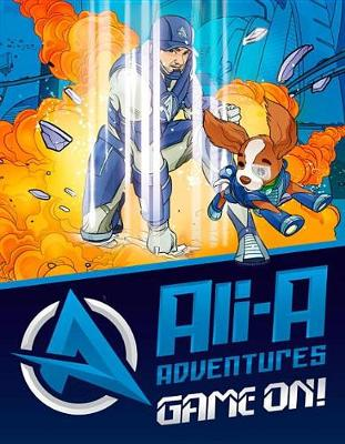 Ali-A Adventures: Game On! the Graphic Novel by Ali-A