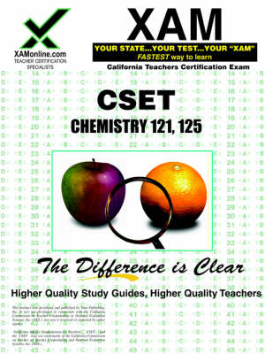 CSET Chemistry 121, 125 by Sharon A Wynne