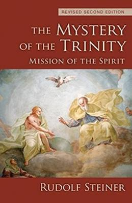 The Mystery of the Trinity by Rudolf Steiner