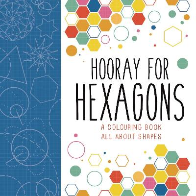 Hooray for Hexagons by Buster Books