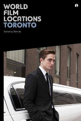 World Film Locations: Toronto by Tom Ue
