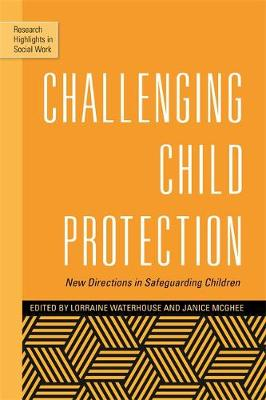 Challenging Child Protection by Lorraine Waterhouse