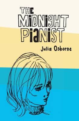 The Midnight Pianist by Julia Osborne