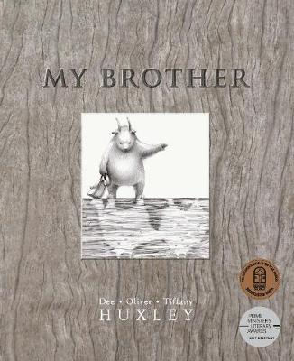My Brother by Dee Huxley
