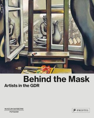 Behind the Mask by Ortrud Westheider